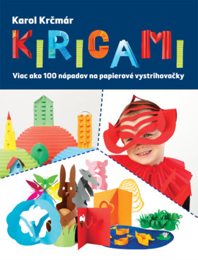 37d57d93e Kniha o vystrihovaní z papiera pre šikovné detské ruky, Aktuality ...