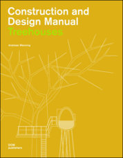 Treehouses-Constr. and Design Manual