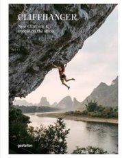 Cliffhanger : New Climbing Culture and Adventures