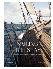 Sailing the Seas : Sailing Voyages and Oceanic Getaways