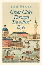 Great Cities Through Travellers Eyes