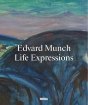 Edvard Munch. Life Expressions