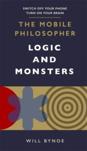The Mobile Philosopher: Logic and Monsters