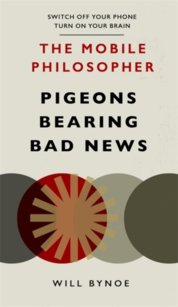 The Mobile Philosopher: Pigeons Bearing Bad News