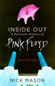 Inside Out : A Personal History of Pink Floyd - New Edition