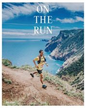 On the Run : Running Across the Globe