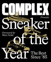 Complex Presents: Sneaker of the Year: The Best Since 85