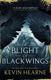 Blight of Blackwings