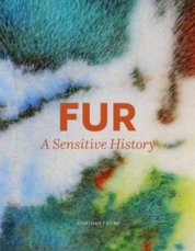 Fur: A Sensitive History