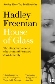 House Of Glass: The Story And Secrets Of A Twentieth-Century Jewish Family