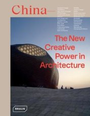 China: The New Creative Power in Architecture