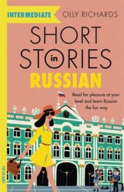 Short Stories in Russian for Intermediate Learners