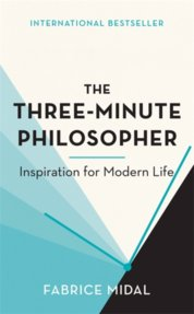 The Three-Minute Philosopher