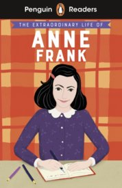 Penguin Readers Level 2: The Extraordinary Life of Anne Frank