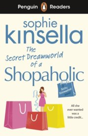 Penguin Readers Level 3: The Secret Dreamworld Of A Shopaholic