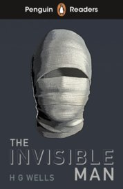 Penguin Readers Level 4: The Invisible Man