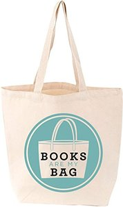 Tote Bag Books are my Bag