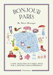Bonjour Paris: The Bonjour City Map Guides