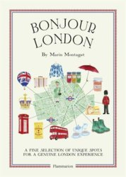 Bonjour London: The Bonjour City Map Guides