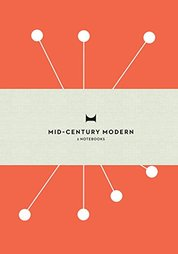 Mid-Century Modern : A Set of 3 Notebooks Each of 48 Pages