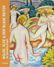 Nolde Klee and Blauer Reiter The Collection Braglia