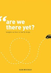 Are We There Yet  Insights on How to Lead by Design