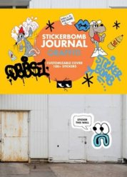 Stickerbomb Journal: Graffiti