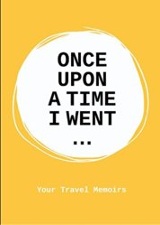 Once upon a time I went…
