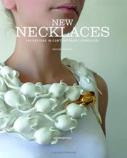 New Necklaces: 400 Designs in Contemporary Jewellery
