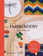 Embroidery: A Makers Guide