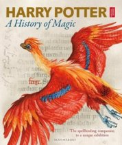 Harry Potter  A History of Magic : The Book of the Exhibition