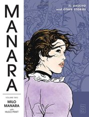 Manara Library ume 2  El Gaucho and Other Storie