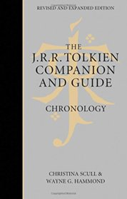 The J. R. R. Tolkien Companion And Guide: Volume 1: Chronology