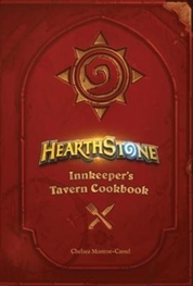 Hearthstone Innkeepers Tavern Cookbook