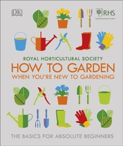 How To Garden When Youre New To Gardening