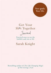 Get Your Shit Together Journal