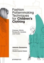 Fashion Patternmaking Techniques for Childrens
