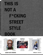 This is not a fcking street style book