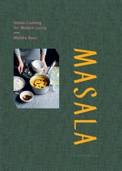 Masala : Indian Cooking for Modern Living