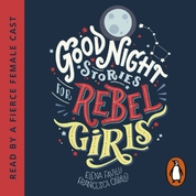 Good Night Stories for Rebel Girls CD Audiobook