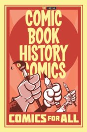 Comic Book History of Comics Comics For All