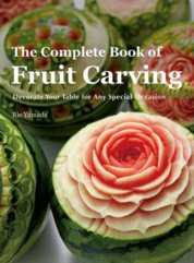 Complete Book of Fruit Carving