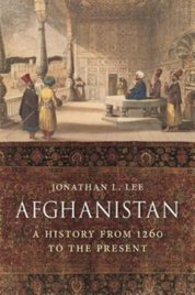 Afghanistan: A History from 1260 to the Present Day