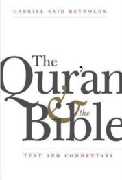 Quran and the Bible: Text and Commentary