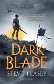Dark Blade : Whispers of the Gods Book 1