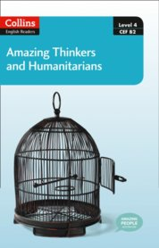 Amazing Thinkers and Humanitarians