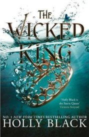 The Wicked King The Folk of the Air 2