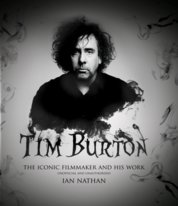 Tim Burton : The iconic filmmaker and his work
