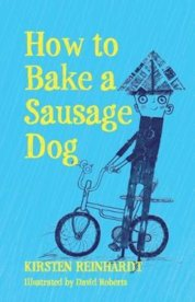How to Bake a Sausage Dog