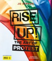 Rise Up The Art of Protest